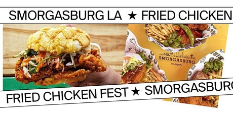 Santa Anita Park's Smorgasburg Fried Chicken Day tickets