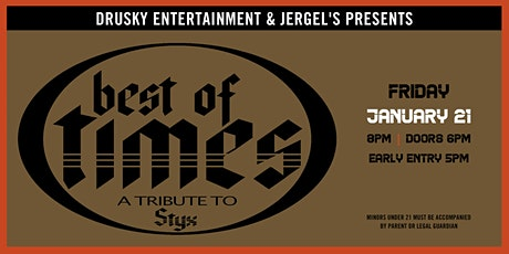 Best of Times - A Tribute to Styx tickets