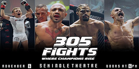 305 FIGHTS #12 tickets