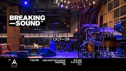 Breaking Sound Nashville tickets