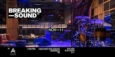 Breaking Sound Nashville feat. Dakota Ryley, Ele Ivory, Matt Sahadi + more tickets