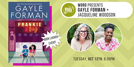 WORD Kids presents Gayle Forman + Jacqueline Woodson tickets