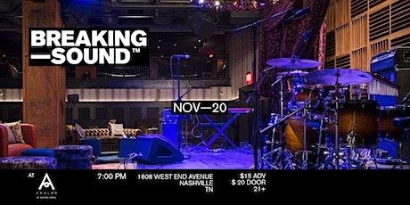 Breaking Sound Nashville feat. Olivia Grasso, Savanna Leigh + more tickets