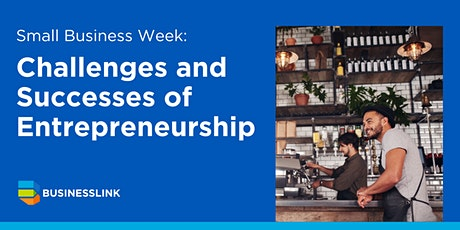 Small Business Week: Challenges and Successes of Entrepreneurship tickets