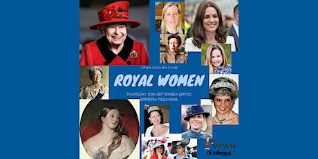 VPWN English Club: Royal Women biglietti
