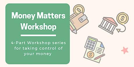 JobLink's Money Matters Workshops -  4 Part Series to Financial Wellness tickets