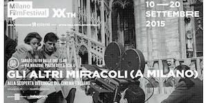 Gli altri miracoli (a Milano). Alla scoperta dei...