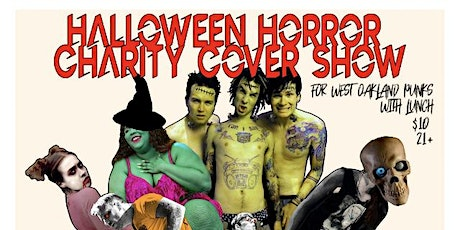 HALLOWEEN HORROR BENEFIT FOR WEST OAKLAND PUNKS WITH LUNCH tickets