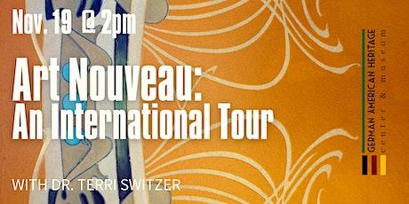 Art Nouveau: An International Tour tickets