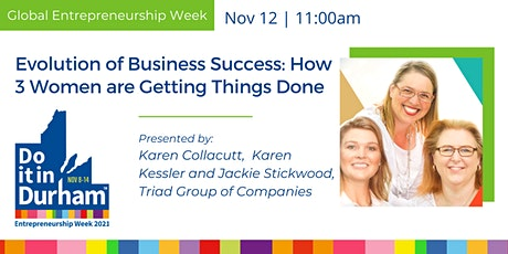 Evolution of Business Success: How 3 Women are Getting Things Done tickets