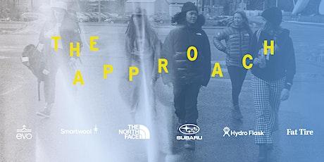 The Approach // Portland Premiere tickets