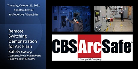 Remote Switching Demonstration for Arc Flash Safety tickets