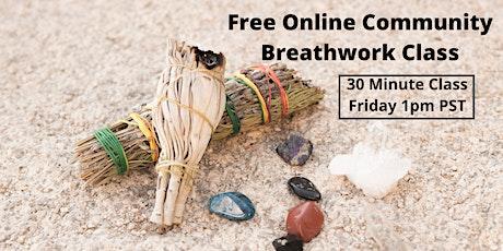 Free Community Breathwork Class Friday's 1 PM PST tickets