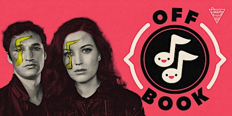 Off Book: The Improvised Musical Podcast tickets