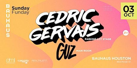 Cedric Gervais / GUZ @ Bauhaus Sunday Funday tickets