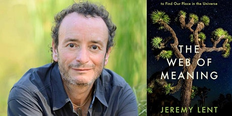 THE WEB OF MEANING Integrating Science and Traditional Wisdom - webinar tickets