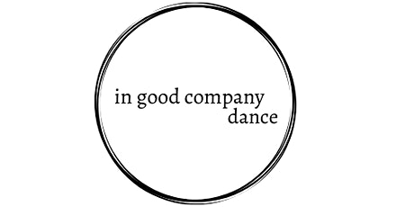 In good company launch performance event: dance, storytelling & inspiration tickets