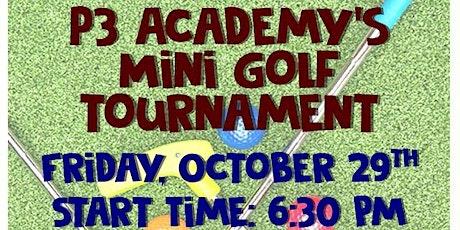 P3 Academy's Mini Golf Tournament tickets