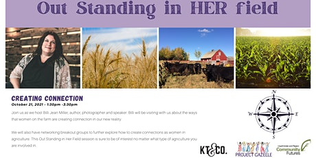 Out Standing in HER Field - Creating Connection tickets
