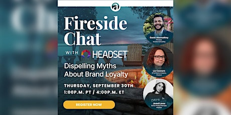 Fireside Chat with Headset tickets