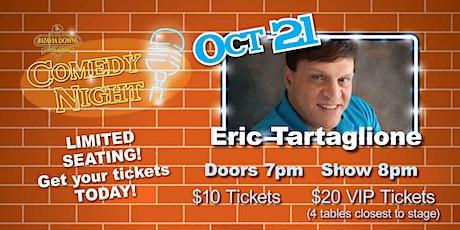 Comedy Night Starring Eric Tartaglione tickets