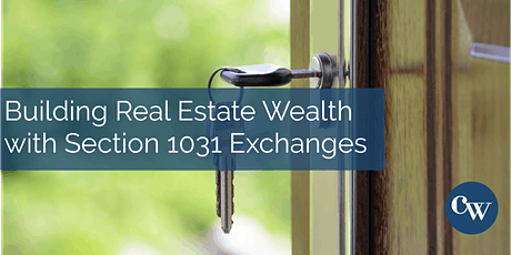 Building Real Estate Wealth with 1031 Exchanges tickets