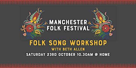 Manchester Folk Festival: Folk Song Workshop with Beth Allen tickets