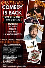Rusty Nail Comedy: Comedy comeback at The Crazy Canuck DTK Sept 25th 2021 tickets
