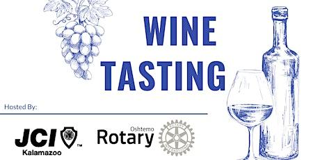 Wine Tasting with JCI Kalamazoo and Oshtemo Rotary featuring Tempo Vino tickets