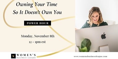Power Hour: Owning Your Time So It Doesn't Own You tickets