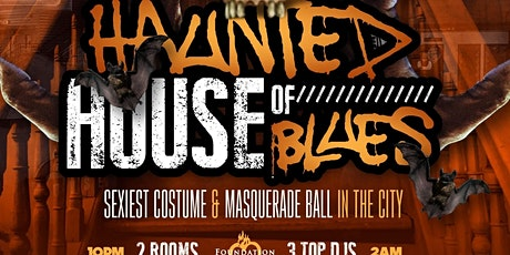 HAUNTED HOUSE OF BLUES - MEGA HALLOWEEN BASH Sexiest Costume & Masquerade tickets