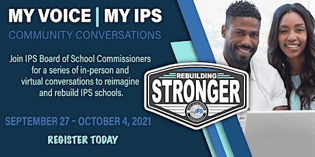 My Voice| My IPS: Community Conversations (Virtual) tickets