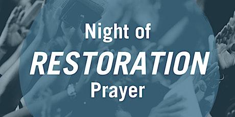 Night of Restoration Prayer tickets