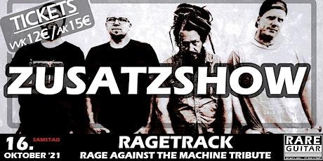 Ragetrack - Rage Against The Machine Tribute (Zusatzshow) Tickets