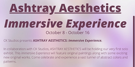 ASHTRAY AESTHETICS: An Immersive Experience - Closing Night Event tickets