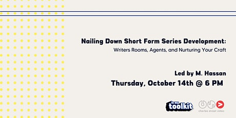 Nailing Down Short Form Series Development tickets