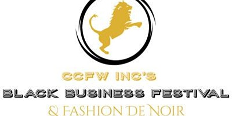 CCFW INC's 3rd Black Business & Fashion Fest Vendor/Designer Registration tickets
