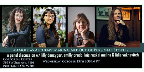 Memoir as Alchemy: Making art out of personal stories: A panel discussion tickets