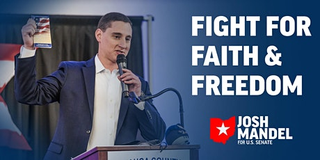 Faith & Freedom Rally with Marine Vet & US Senate Candidate Josh Mandel tickets