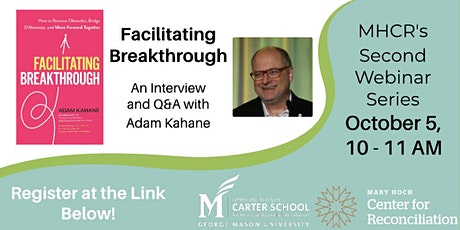 Facilitating Dialogue; An Interview and Q&A with Adam Kahane tickets