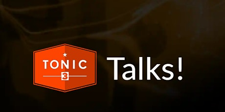 Tonic3 Talks! - Introduction to Augmented and Virtual Reality tickets