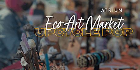 Atrium Fall Eco Art Market- Upcycle Pop tickets