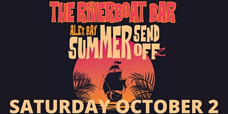 Alex Bay Summer Send Off 2 with Wild Adriatic, LITZ and more! tickets