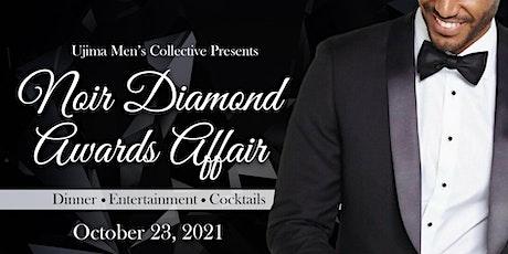 Noir Diamond Awards Affair tickets
