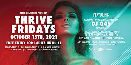Thrive Fridays at Myth Nightclub   Friday 10.15.21 tickets