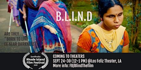 B.L.I.N.D - AWARD-WINNING DOCUMENTARY SCREENING @ Los Feliz Theater, LA tickets