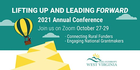 Philanthropy WV 2021 Annual Conference: Lifting Up and Leading Forward tickets