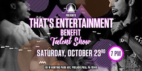 That's Entertainment Benefit Talent Show tickets
