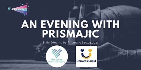 An Evening with Prismajic tickets