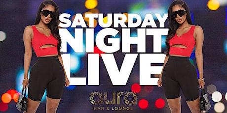 Saturday Night Live at Aura Lounge.... Buckheads's #1 Saturday Night Party! tickets